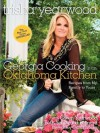 Georgia Cooking in an Oklahoma Kitchen: Recipes from My Family to Yours - Trisha Yearwood, Gwen Yearwood, Beth Yearwood Bernard