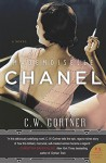 Mademoiselle Chanel: A Novel - C. W. Gortner