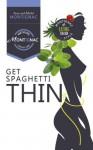 Get Spaghetti Thin - Suzy Montignac, Michel Montignac