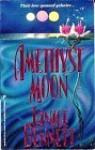 Amethyst Moon - Janice Bennett