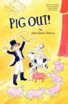 Pig Out! - John Rester Zodrow
