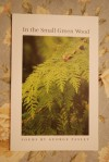 In the Small Green Wood - Pasley, George