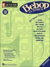 Bebop Classics: Jazz Play-Along Volume 48 - Hal Leonard Publishing Company
