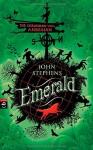 Das Buch Emerald: - Band 1 - Die Chroniken vom Anbeginn - John Stephens, Alexandra Ernst