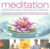 Meditation: Simple Steps To Peace, Well Being And Contentment: How To Quieten Your Mind And Enhance Your Health And Life Through The Art Of Stillness - John Hudson
