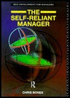 The Self-Reliant Manager - Chris Bones, Jane Cranwell-Ward