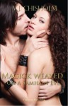 Magick Weaved on a Samhain Eve (Magick Weaved Series) - V. J. Chisholm