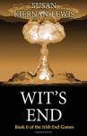 Wit's End (The Irish End Games) (Volume 8) - Susan Kiernan-Lewis