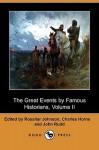The Great Events by Famous Historians, Volume II (Dodo Press) - Rossiter Johnson, Charles F. Horne, John Rudd