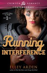 Running Interference (Cleveland Clash) - Elley Arden