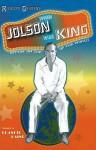 When Jolson was King: Sittin' on Top of the World - Richard Grudens