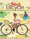 The Red Bicycle: The Extraordinary Story of One Ordinary Bicycle - Jude Isabella, Simone Shin