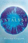 The Catalyst - Helena Coggan