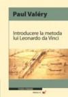 Introducere la metoda lui Leonardo da Vinci - Paul Valéry