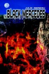 The Black Mercedes - Julie Abreau