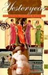 Yesteryear: American's Twentieth Century - Lorraine Massey