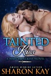 Tainted Kiss - Sharon Kay