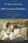 St. John Chrysostom: Homilies on the Old Testament: Homilies on the Obscurity of the Old Testament; Homilies on the Psalms - Robert Hill, John Chrysostom
