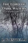 The Lord of Dark Waters - L.G. Estrella