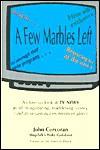 A Few Marbles Left - John Corcoran, Mervin Block