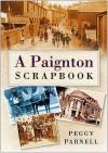 A Paignton Scrapbook - Peggy Parnell