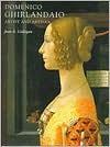 Domenico Ghirlandaio: Artist and Artisan - Jean K. Cadogan