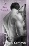 A Love Rekindled (The Game of Love #1) - Sharon Cummin