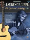 Laurence Juber: The Guitarist Anthology, Volume 1 (Acoustic Masterclass) - Laurence Juber