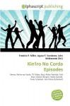 Kin'iro No Corda Episodes - Frederic P. Miller, Agnes F. Vandome, John McBrewster