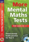 More Mental Maths Tests for Ages 10-11: Timed Mental Maths Practice for Year 6 - Andrew Brodie