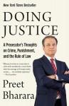 Doing Justice - Preet Bharara