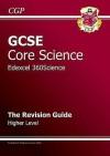 Core Science: GCSE: Edexcel 360Science: The Revision Guide: Higher Level - Richard Parsons