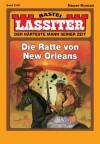 Lassiter - Folge 2130: Die Ratte von New Orleans (German Edition) - Jack Slade