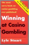 Winning at Casino Gambling - Lyle Stuart