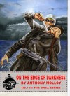 On the Edge of Darkness (Special Force Orca) - Anthony Molloy, Paul Scott
