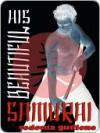 His Beautiful Samurai (Beautiful Samurai, #1) - Sedonia Guillone