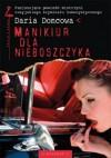 Manikiur dla nieboszczyka - Daria Doncowa