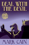 Deal With The Devil (Circles In Hell Book 3) - Mark Cain
