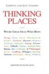 Thinking Places: Where Great Ideas Were Born - Jack Fleming, Elliot Engel, Carolyn Fleming