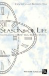 Seasons of Life: The Dramatic Journey from Birth to Death - John N. Kotre, Elizabeth Hall