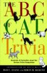 The ABC of Cat Trivia - Rod L. Evans, Irwin M. Berent