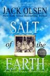 Salt of the Earth - Jack Olsen, M. William Phelps