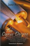 The Cyrus Decree - Jane Hamon, Bill Hamon