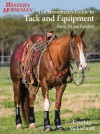 The Horseman's Guide to Tack and Equipment: Form, Fit and Function - Cynthia McFarland