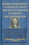 George Washington's 110 Rules of Civility and Decent Behavior in Company and Conversation - George Washington, Ross Bolton