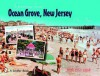 Greetings from Ocean Grove, New Jersey - Chris Flynn