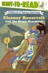 Eleanor Roosevelt and the Scary Basement - Peter Merchant
