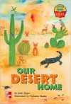 Our Desert Home (McGraw-Hill Science Series) (Package of 6 Books) - Judy Nayer, Tiphanie Beeke