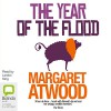 The Year of the Flood: MaddAddam Trilogy, Book 2 - Margaret Atwood, Lorelei King