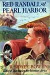 Red Randall at Pearl Harbor - R. Sidney Bowen